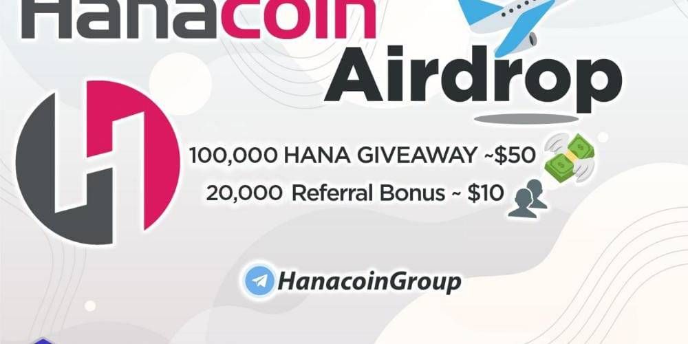 Hanacoin Airdrop: How To Claim 100000 HANA Airdrop Free