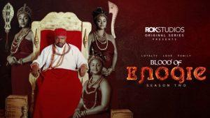 Blood Of Enogie Season 2