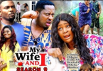 My Wife And I Season 9 & 10 [Nollywood Movie]