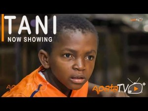 Tani [Yoruba Movie]
