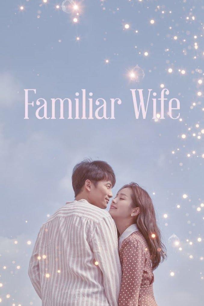Familiar Wife S01 (Complete)   Korean Drama