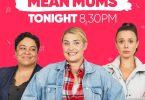 Mean Mums Season 1