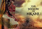 The Widow Of Nkanu – Nollywood Movie