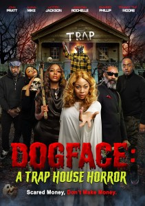 Dogface: A TrapHouse Horror (2021)