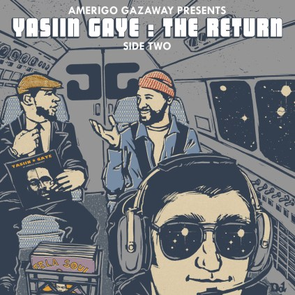 Amerigo Gazaway- Yasiin Gaye Side Two