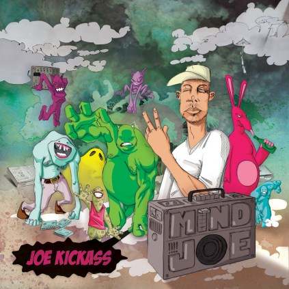 Joe Kickass- Mind Joe