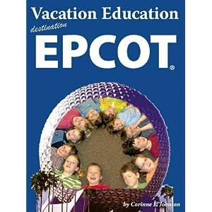 Vacation Education destination Epcot