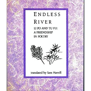 Endless River: Li Po and Tu Fu : A Friendship in Poetry