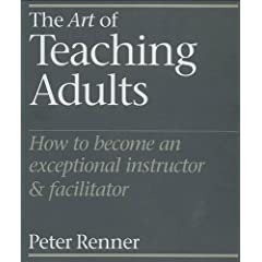 The Art of Teaching Adults from Amazon.com