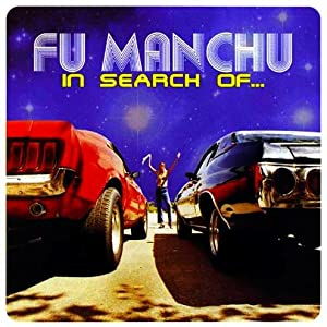 Fu Manchu - In Search Of…