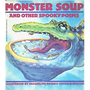Monster Soup: And Other Spooky Poems