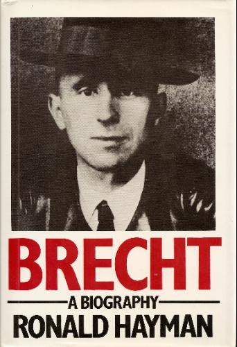 Brecht: A Biography
