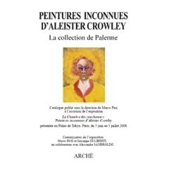 Peintures Inconnues d'Aleister Crowley: la Collection de Palerme