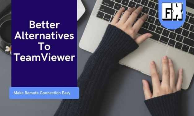 Better Alternatives To TeamViewer
