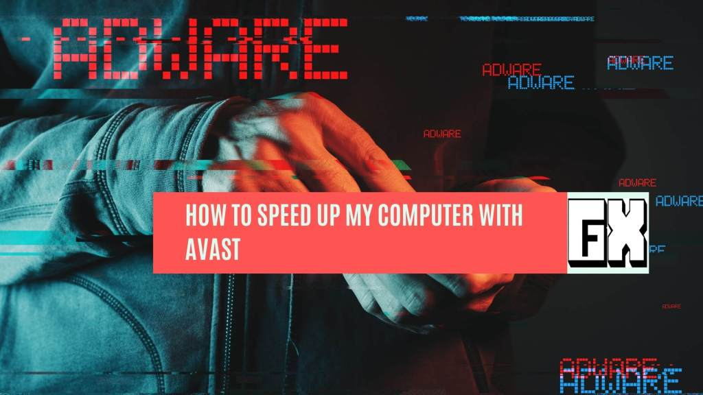 avast speed up my computer for free