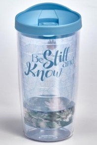 Be Still and Know Insulated Tumbler  -