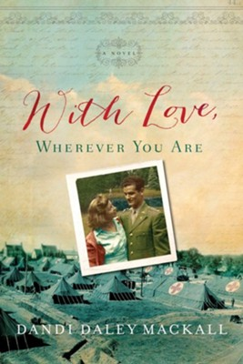 With Love, Wherever You Are - By: Dandi Daley Mackall