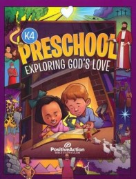 Exploring God's Love Student Manual (2nd Edition; Preschool K4) -
