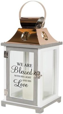 We Are Blessed With His Light and His Love, LED Lantern  -