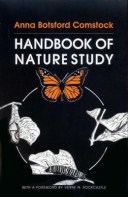 Handbook of Nature Study - By: Anna Botsford Comstock