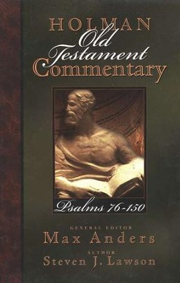 Psalms 76-150: Holman Old Testament Commentary [HOTC]   -     Edited By: Max Anders     By: Steven J. Lawson