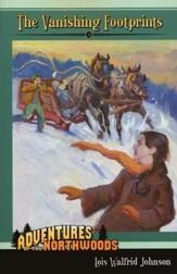 Adventures in the Northwoods Vol. 4: The Vanishing Footprints