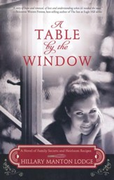 Book Review: A Table By The Window by Hillary Manton Lodge