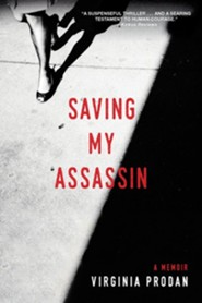 Saving My Assassin, Softcover  -     By: Virginia Prodan