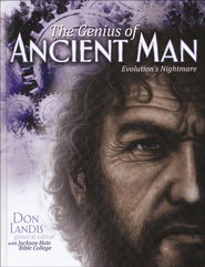 The Genius of Ancient Man  -             By: Don Landis
