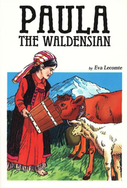 Paula the Waldensian   -              By: Eva Lecomte