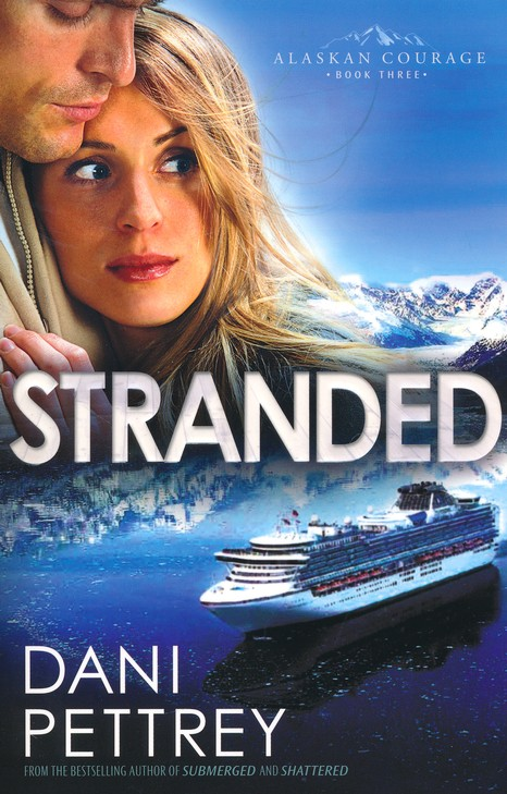 Stranded, Alaskan Courage Series #3