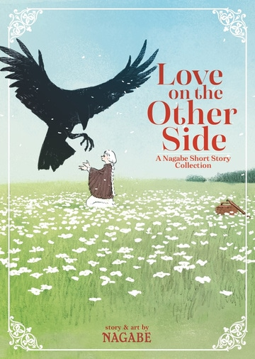 Love on the Other Side: A Nagabe Short Story Collection
