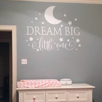 Dream Big Little One Quotes Wall Decal, Nursery Wall