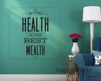 Motivational Quote Wall Sticker Good Health is Best Wealth ...