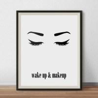 Wake up and Makeup Wall Art, Printable Beauty Poster, Eyes ...