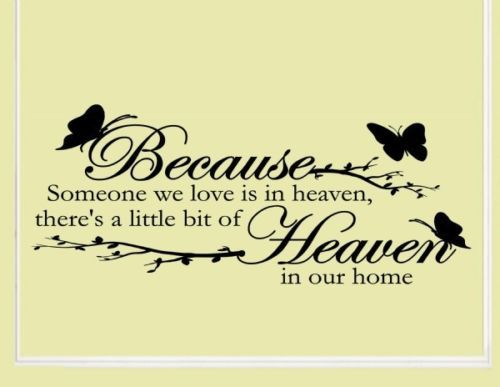 """Download """" Because Someone We Love Is In Heaven There's Little Bit ..."""