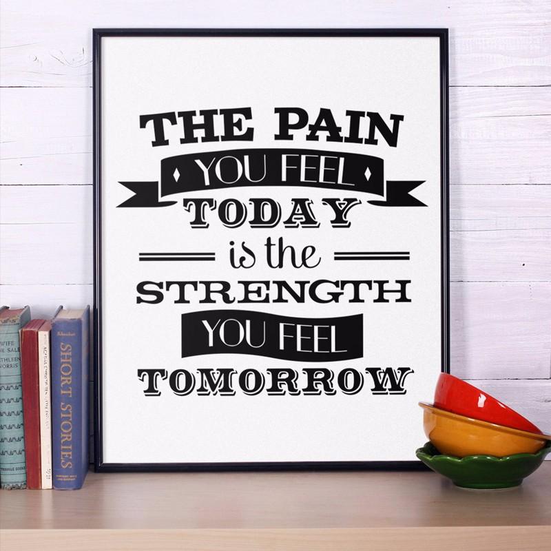 ▽Мотивационные печати холст плакат, боль Вы чувствуете сегодня ... 4f90ea0c371