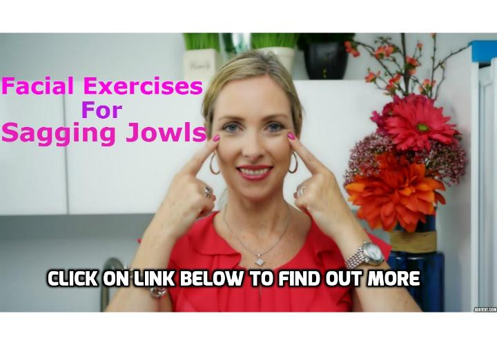 Here is How to Exercise to Get Rid of Sagging Jowls - Facial exercises to combat wrinkles and get rid of sagging jowls, or the loose skin of the lower cheeks and jaw, will help by improving your facial muscles and tightening the skin. Here is How to Exercise to Get Rid of Sagging Jowls.