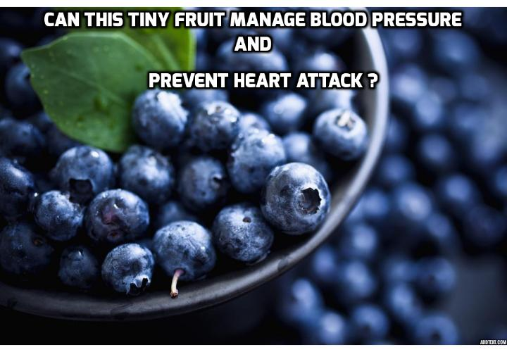 Can This Tiny Fruit Manage Blood Pressure and Prevent Heart Attack? For people who are looking to manage blood pressure and prevent heart attack, nothing beats this fruit for its great health benefits. This one tiny delicious fruit has now been found to be the king of natural healing.