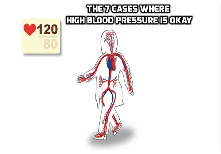The 7 Cases Where High Blood Pressure Is Okay - High blood pressure readings are not always a cause for concern, and you do not always have to rush off to the hospital if you, your gym instructor, or even your doctor receives a high reading. High blood pressure is okay and is considered temporary and normal in the 7 cases listed here. Read on to find out more.