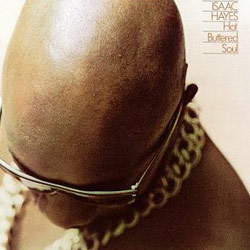 Isaac Hayes - Hot buttered soul - 1969