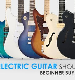 which guitar should i buy buyer s guide [ 1850 x 1056 Pixel ]