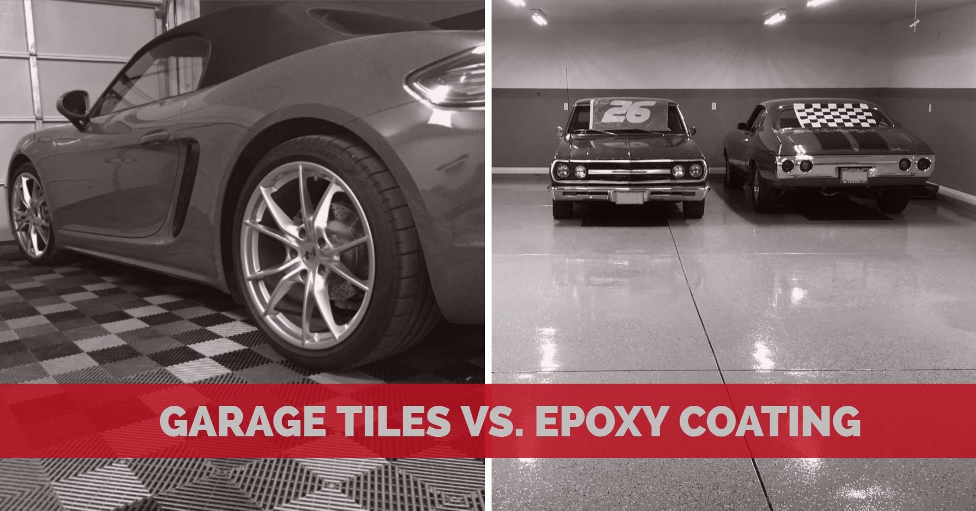 garage tiles vs epoxy coating which