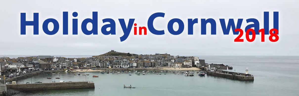 Holiday in Cornwall 2018