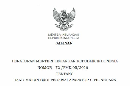 PMK Nomor 72-PMK.05-2016 tentang Uang Makan Bagi Pegawai Aparatur Sipil Negara