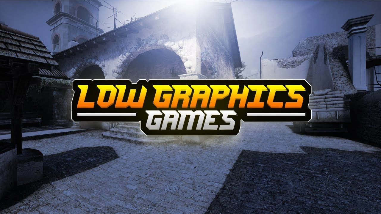 Best Low graphics game for both Laptops And LowEnd PCs 2018