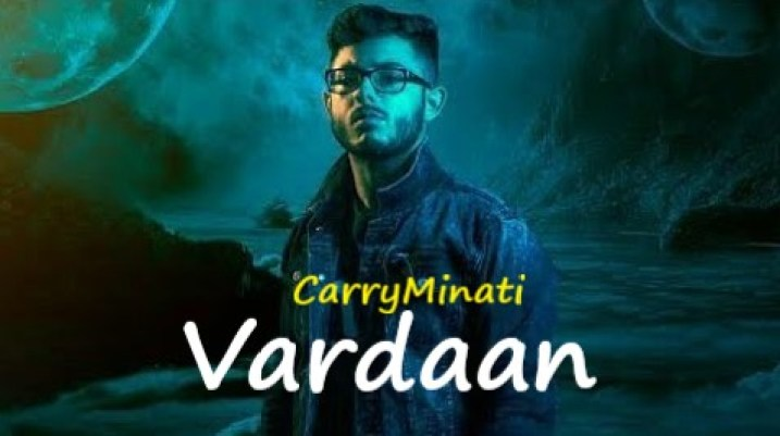 Vardaan Lyrics - Carry Minati.