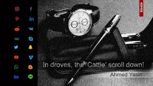 In droves, the 'Cattle' scroll down! || Ahmed Yasin