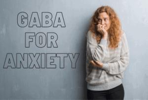 GABA for Anxiety