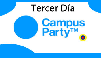 Campus Party Colombia 3 dia